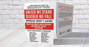 now available united we stand divided we fall opposing trump s united we stand divided we fall opposing trump s agenda essays on protest and resistance