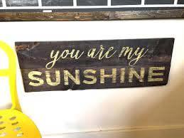 you are my sunshine wooden wall plaque designs