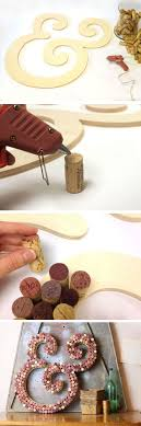easy wine cork diy wall decor projects wine cork letters diy projects crafts