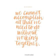 Inspirational Team Quotes Mesmerizing Inspirational Team Quotes The Best Teamwork On Motivational Quotes