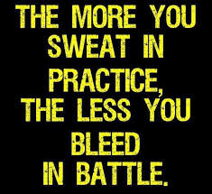 TheMoreYouSweatInPracticeMotivationalLoveQuotes Inspired Inspiration Practice Quotes