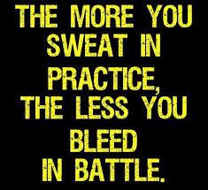 TheMoreYouSweatInPracticeMotivationalLoveQuotes Inspired Inspiration Practice Quotes