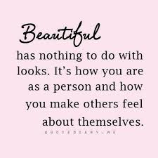 Beauty Comes From Within Quotes