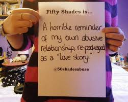 fifty shades of grey is abuse photo 50 shades is a reminder of my abusive relationship re packaged as a love story