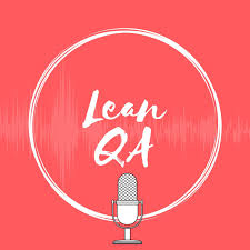 Lean QA Podcast