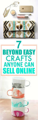these 7 easy crafts you can make and are the best i m so