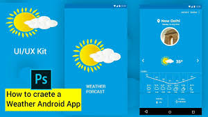 Android Weather App Design How To Create A Android Weather App Ui Design