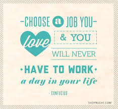 Find A Job You Love Quote Classy 48 Best Encouragement Motivation Images On Pinterest The Words
