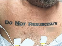 Real Wish Or Drunken Regret A Do Not Resuscitate Tattoo Throws