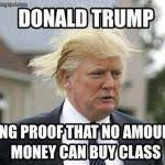 trump-money-class.jpg via Relatably.com