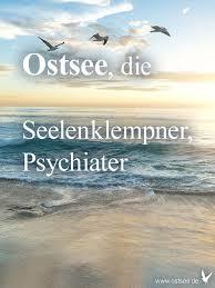 Die Ostsee Ist Ein Seelenklempner Und Mein Persönlicher Psychiater