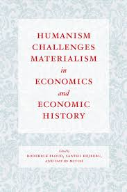 humanism challenges materialism in economics and economic history  addthis sharing buttons
