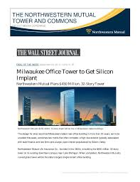Northwestern mutual is the marketing name for the northwestern mutual life insurance company and its subsidiaries. The Northwestern Mutual Tower And Commons Select Media Coverage