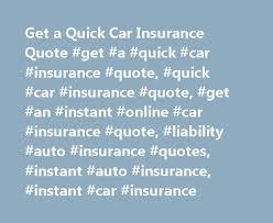 Quick Auto Insurance Quote Impressive Get A Quick Car Insurance Quote Get A Quick Car Insurance