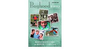 Amazon.com: Boyhood in America: An Encyclopedia (2 Volumes) (American  Family Series): Clement, Priscilla Ferguson, Reinier, Jacqueline S.: Books