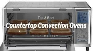 best countertop convection ovens 2017 with reviews
