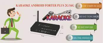 Smart Android TV Box Karaoke Forter Plus 2G/16 – Karaoke Offline hơn 16,000  bài hát