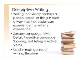 narrative and descriptive writing ppt descriptive writing