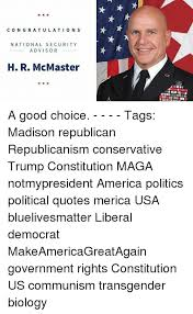 America Quotes Extraordinary CON GRATULATION S NATIONAL SECURITY ADVISOR H R McMaster A Good
