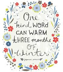 Inspirational Childcare Quotes Cold Kindness Beautiful Winter