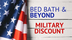 Reward certificates are issued in $10 increments with your billing statement. Bed Bath Beyond Military Discounts