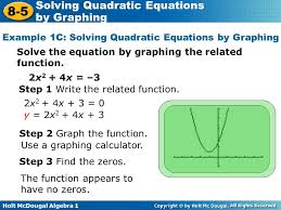 example 1c solving quadratic equations by graphing