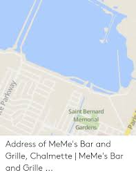 memes bar and saint saint bernard memorial gardens address of meme s bar and