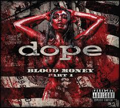 dope blood money