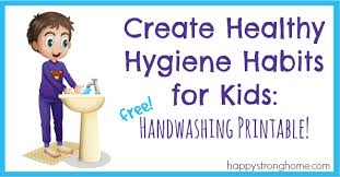 Healthy Hygiene Habits For Kids Handwashing Routines