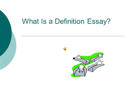 what is a definition essay definition essay explained  the  2