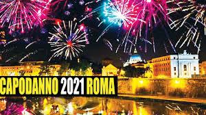 CAPODANNO 2021 BOTTI E FUOCHI D'ARTIFICIO A ROMA - YouTube