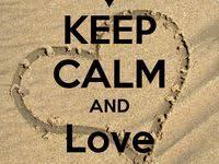 500+ <b>Keep calm and love</b> ideas