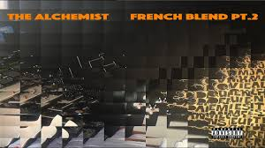 the alchemist french blends pt full beattape  the alchemist french blends pt 2 full beattape 2017