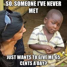 Skeptical 3rd World Kid The New Advice Meme Slacktory - meme ... via Relatably.com