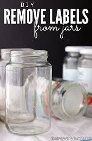 remove labels from jars a simple diy with one ing rubbing alcohol remove labels and jar