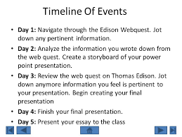 the wizard of menlo park ppt video online  timeline of events day 1 navigate through the edison webquest jot down any pertinent