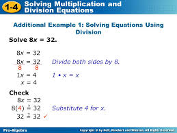 additional example 1 solving equations using division