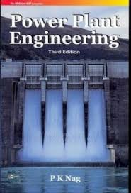 Power Plant Engineering By Pk Nag Is One Of The Popular Books Among