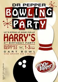 dr pepper birthday party the idea the invitations the queso work them kelly who runs the joint had already created a great bowling party invite