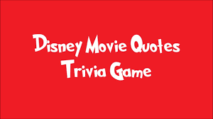 Disney Movie Quotes Interesting Disney Movie Quotes Trivia Game YouTube
