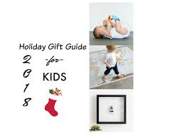 Holiday Gift Guide For Kids 2018 Simply Real Moms