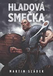 Hladová Smečka Výborná Vikingská Fantasy U Které By I Sapkowski S