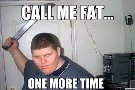 Angry White Fat Kid - WeKnowMemes Generator via Relatably.com