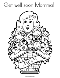 Small Picture Get well soon Momma Coloring Page Twisty Noodle