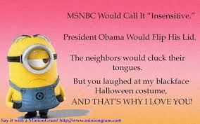 There is no escape from the Minions™. - Heapers' Hangout via Relatably.com