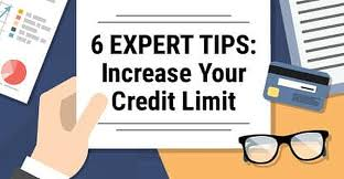 6 Expert Tips Increase Your Credit Limit Get Approved Now