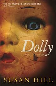 Dolly by Susan Hill | The woman in black, Ghost stories, Science fiction  books