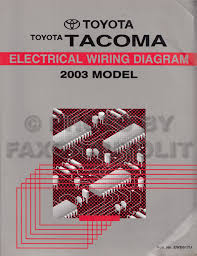 2003 toyota tacoma wiring diagram 2003 image 2003 toyota tacoma pickup wiring diagram manual original on 2003 toyota tacoma wiring diagram