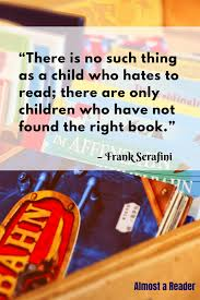 70 Quotes About Reading For Children And Parents Almost A Reader