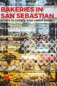 Indulge Your Sweet Tooth At These Great Bakeries In San Sebastian